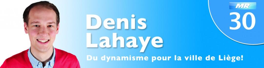 Denis Lahaye | Du dynamisme pour Liège!